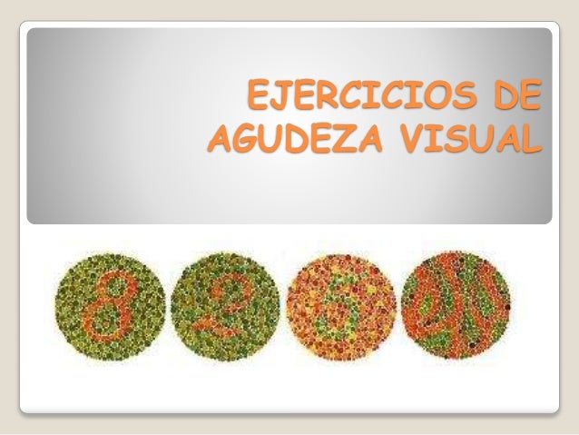 EJERCICIOS DE AGUDEZA VISUAL