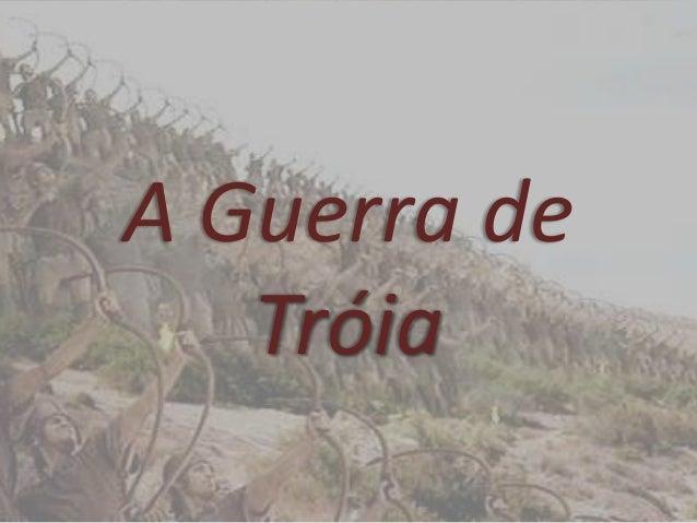 A Guerra de Tróia