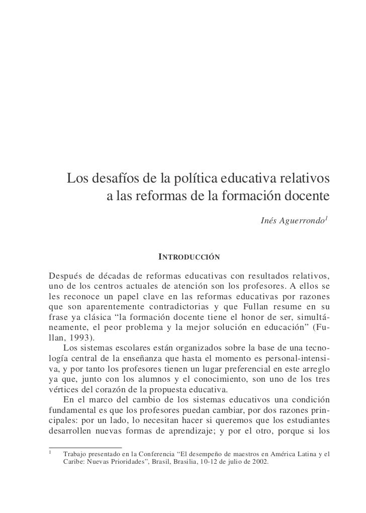 LOS DESAFÍOS DE LA POLÍTICA EDUCATIVA RELATIVOS A LAS REFORMAS…                       97     Los desafíos de la política e...