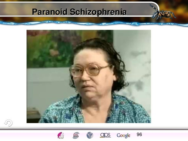paranoid schizophrenia overview 2018-7-16 overview and facts – what is schizophrenia are you having trouble separating reality from fantasy  paranoid schizophrenia has a.