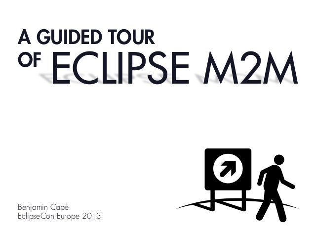 A GUIDED TOUR OF  ECLIPSE M2M  Benjamin Cabé EclipseCon Europe 2013