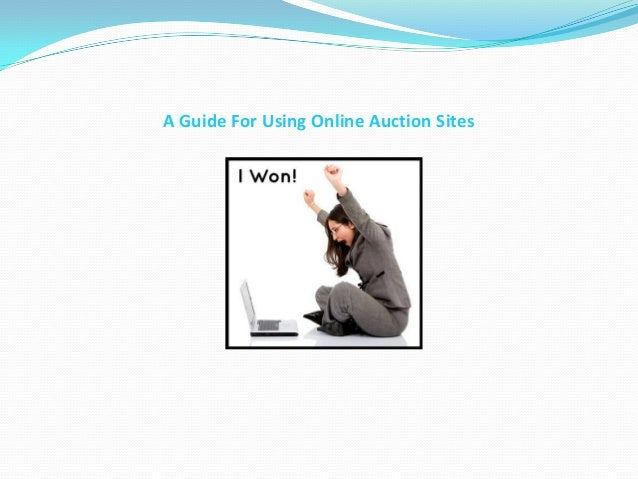 A Guide For Using Online Auction Sites