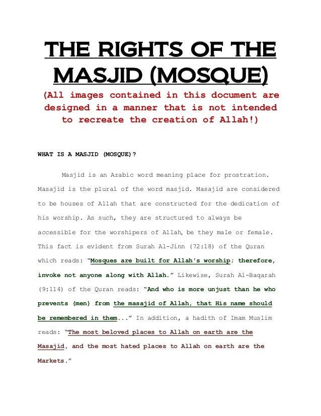 THE RIGHTS OF THE MASJID (MOSQUE) (All images contained in this document are designed in a manner that is not intended to ...