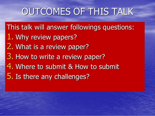 How to Write Technical Paper Reviews