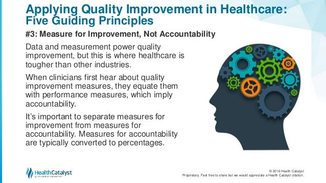 a guide to applying quality improvement to healthcare five principles