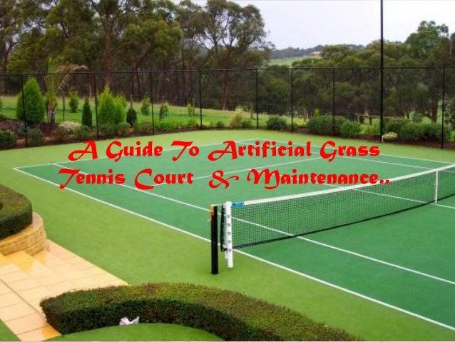 A Guide To Artificial Grass Tennis Court