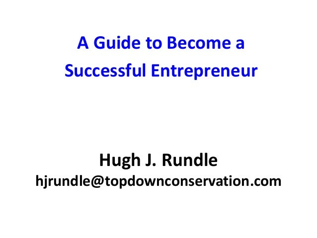 becoming a successful entrepreneur They say that wisdom comes with age but does success only come to the older generation the economic world is finally ready to start making its comeback after more than half a decade of slow growth and painful retraction the playing field has been leveled by this large corporates are tightening.