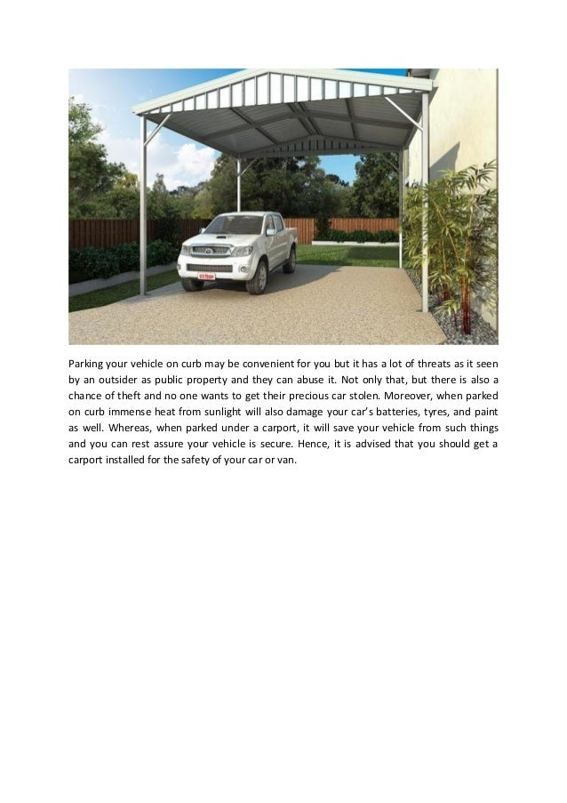 A Guide To Choose A Perfect One From Many Types Of Carports In Sydney