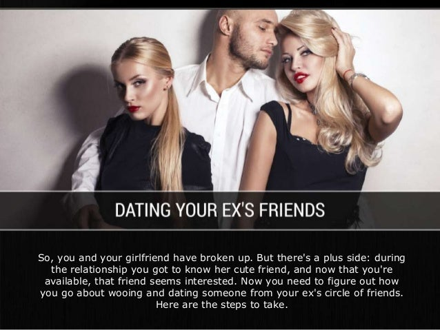 ex and friend dating your