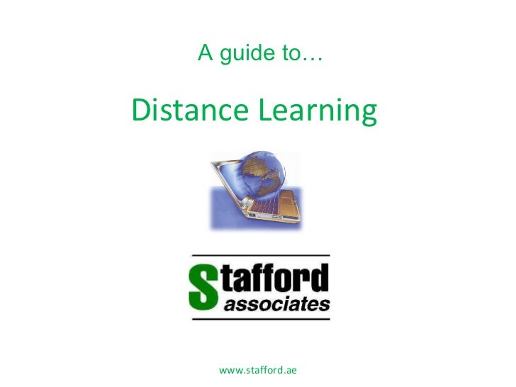 Distance Learning www.stafford.ae A guide to…