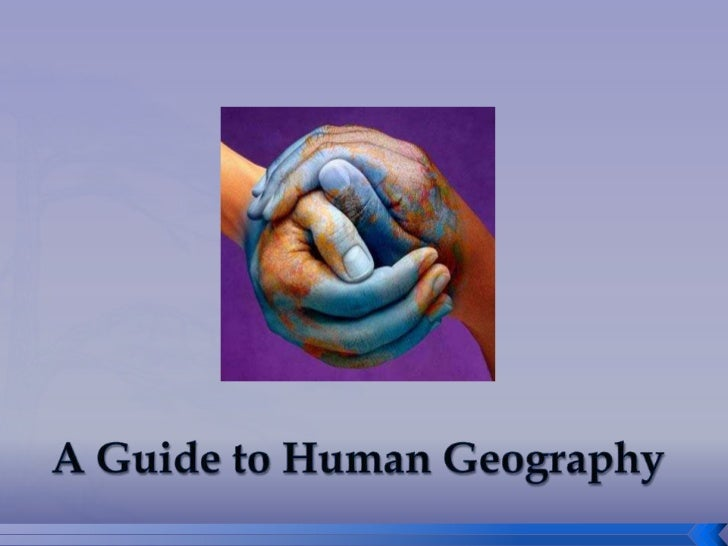 A Guide to Human Geography
