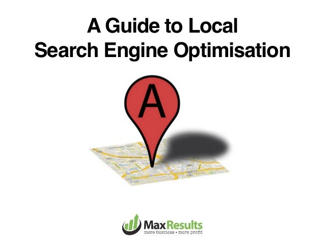 A Guide to LocalSearch Engine Optimisation