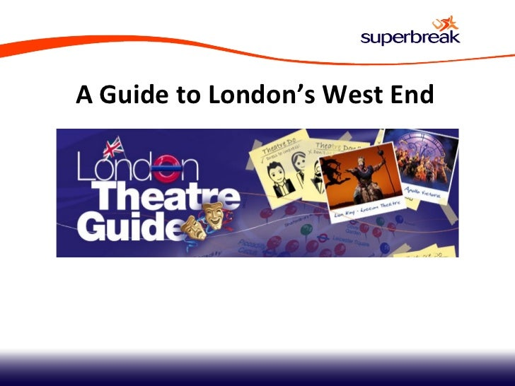 A Guide to London's West End