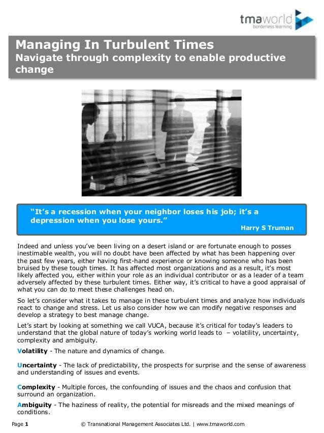 Page 1 © Transnational Management Associates Ltd. | www.tmaworld.com Managing In Turbulent Times Navigate through complexi...