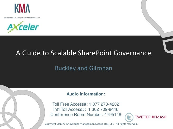 A Guide to Scalable SharePoint Governance                Buckley and Gilronan                         Audio Information:  ...