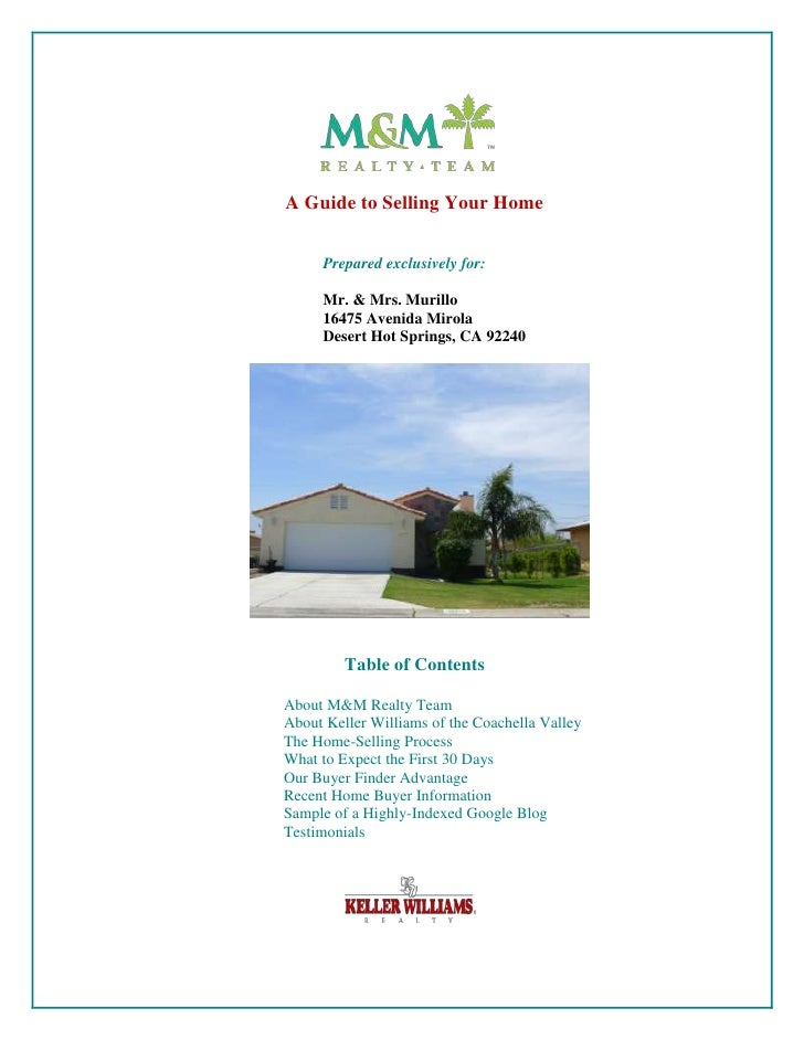 A Guide to Selling Your Home     Prepared exclusively for:     Mr. & Mrs. Murillo     16475 Avenida Mirola     Desert Hot ...