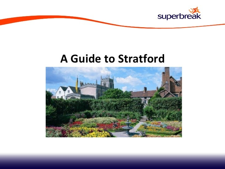 A Guide to Stratford