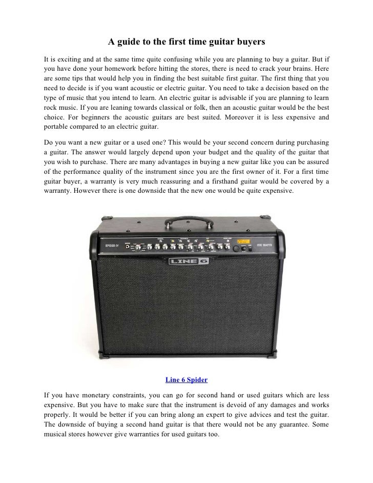 A guide to the first time guitar buyers It is exciting and at the same time quite confusing while you are planning to buy ...