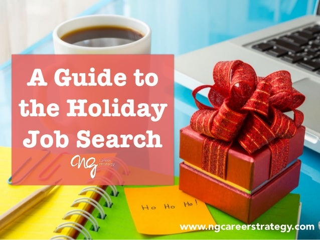 A Guide to the Holiday Job Search