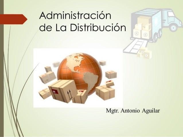 NATURALEZA DE LA DISTRIBUCION  La distribución es el traslado, colocación, o todo lo que ha pasado el producto para ser u...