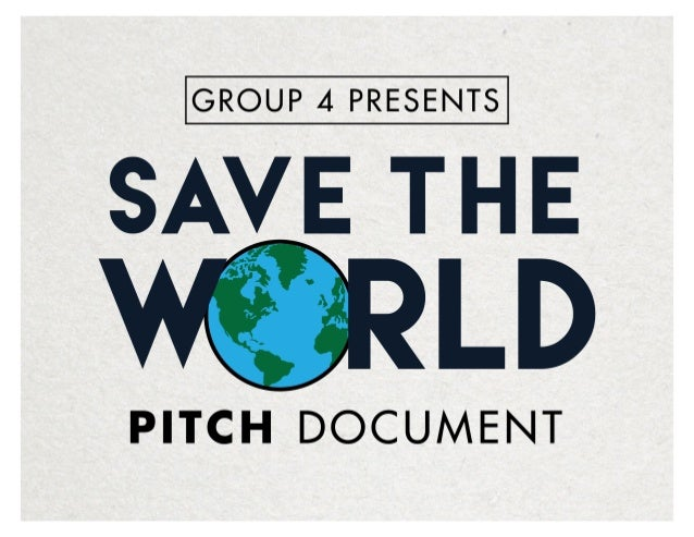 Save the World | Pitch Document