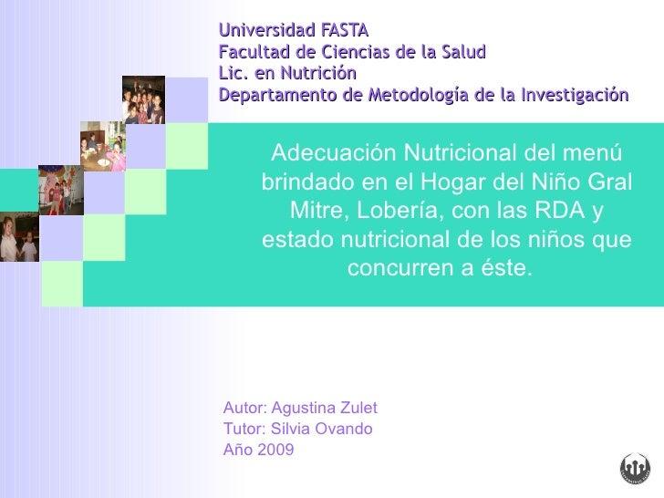Universidad FASTA Facultad de Ciencias de la Salud Lic. en Nutrición  Departamento de Metodología de la Investigación Auto...