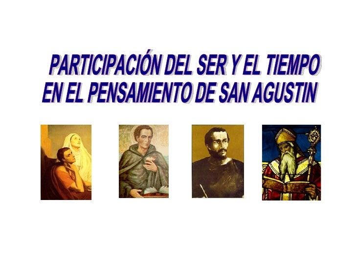 PARTICIPACIÓN DEL SER Y EL TIEMPO EN EL PENSAMIENTO DE SAN AGUSTIN