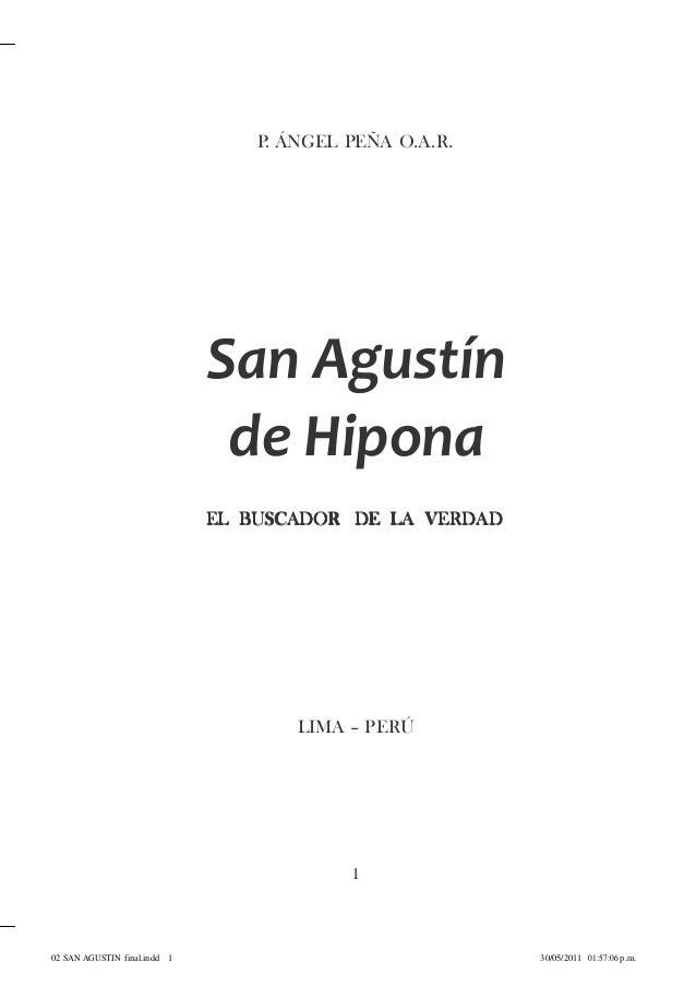 P. ÁNGEL PEÑA O.A.R.                              San Agustín                               de Hipona                     ...
