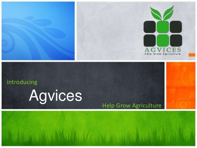 introducing Agvices Help Grow Agriculture