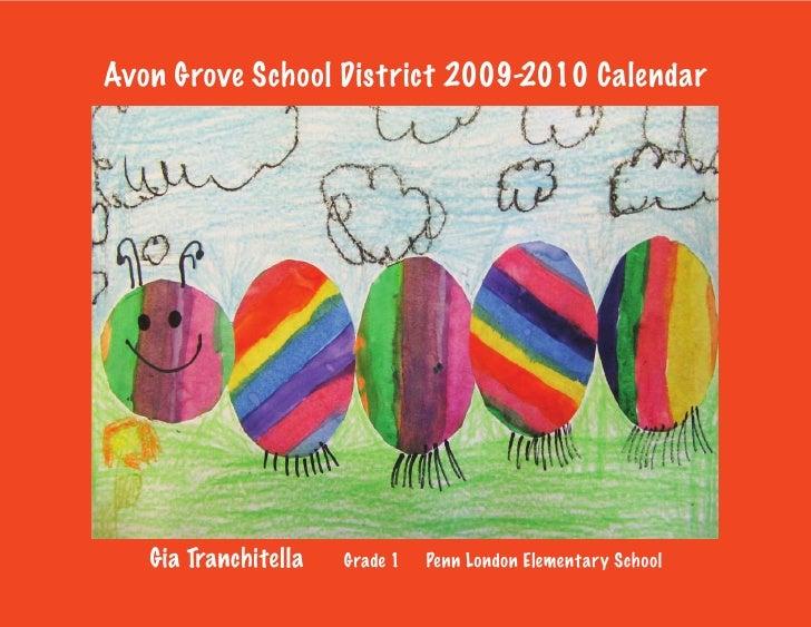 Avon Grove School District 2009-2010 Calendar   Gia Tranchitella   Grade 1   Penn London Elementary School