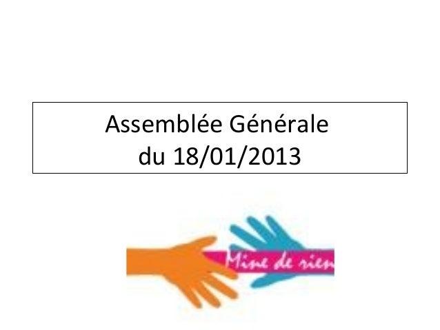 Assemblée Générale   du 18/01/2013