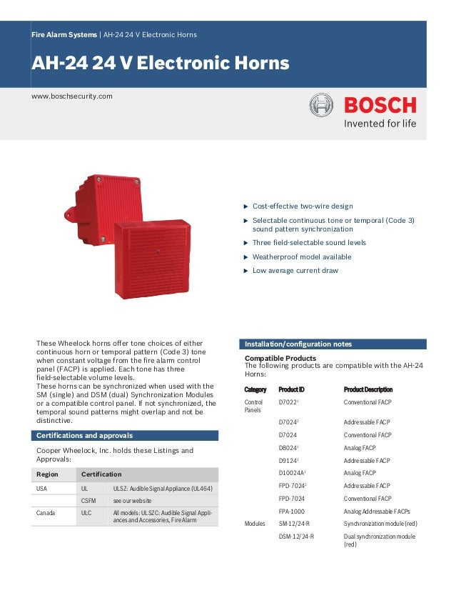 Fire Alarm Systems | AH‑24 24 V Electronic Horns AH‑24 24 V Electronic Horns www.boschsecurity.com u Cost‑effective two‑wi...