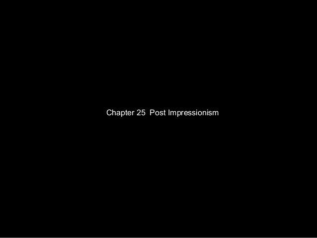 Chapter 25 Post Impressionism