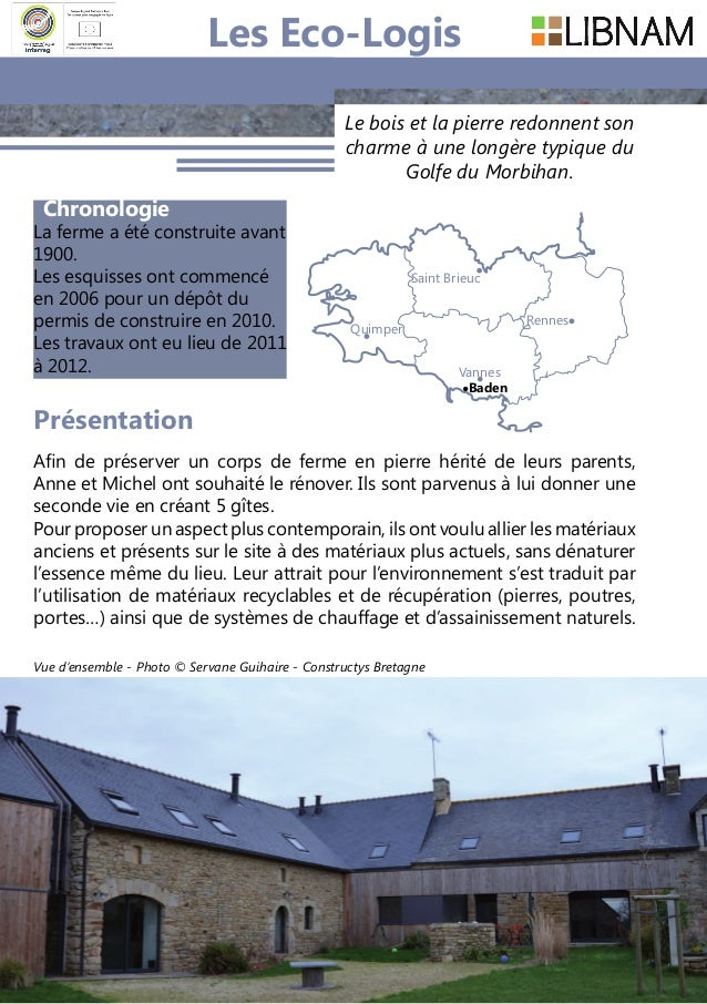 162 Le bois et la pierre redonnent son charme à une longère typique du Golfe du Morbihan. Chronologie La ferme a été const...