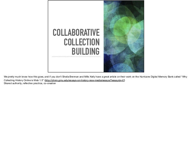 Building Dialogical Collections and Scholarship Slide 2