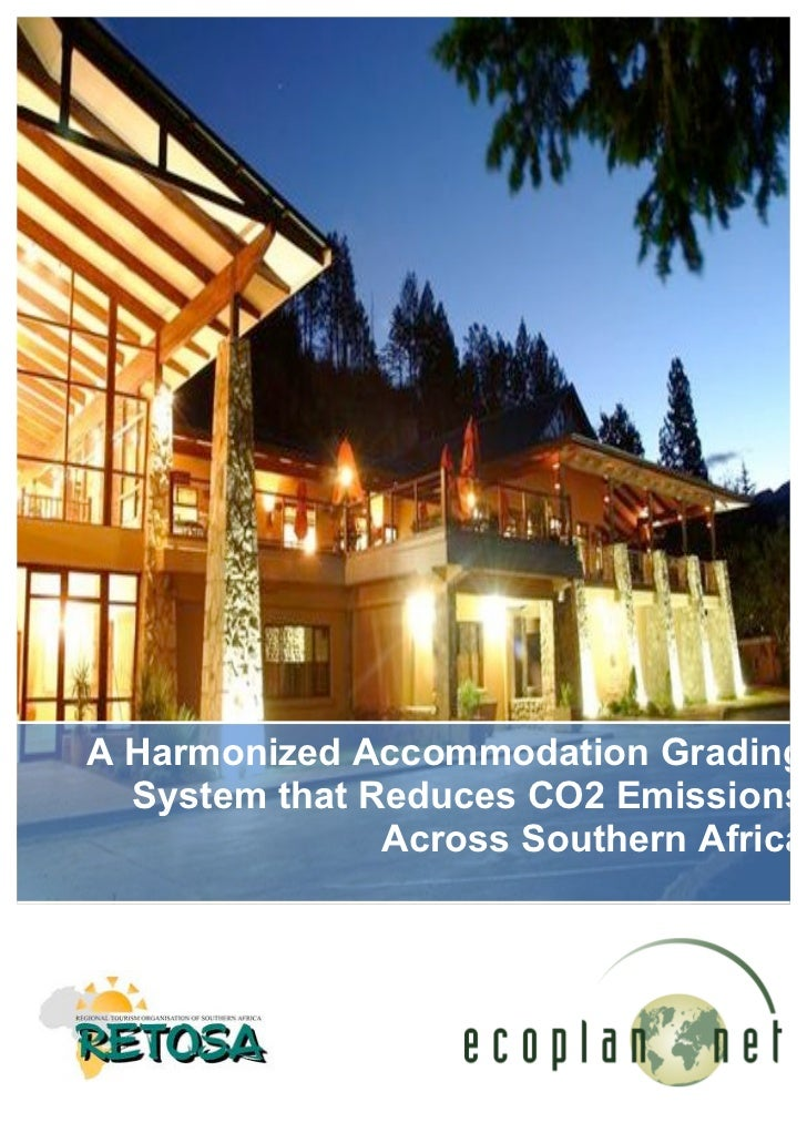 A Harmonized Accommodation Grading  System that Reduces CO2 Emissions               Across Southern Africa               ...