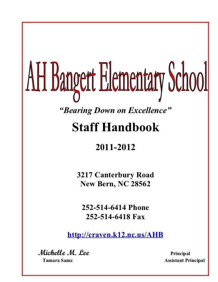 """Bearing Down on Excellence""           Staff Handbook                   2011-2012               3217 Canterbury Road      ..."