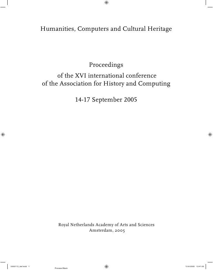 Humanities, Computers and Cultural Heritage                            Proceedings           of the XVI international conf...