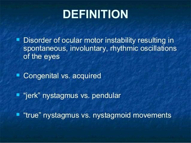 Ahd Neuro Opthalmology V Patel Nystagmus 1