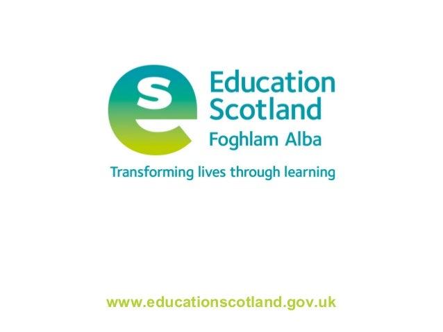 www.educationscotland.gov.uk