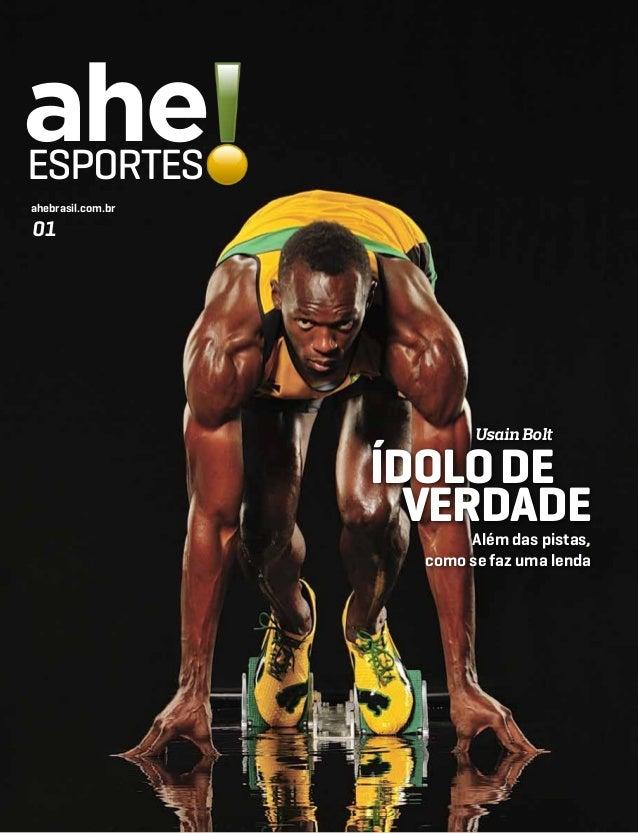 aheESPORTESahebrasil.com.br01                           Usain Bolt                   Ídolo de                     verdade ...