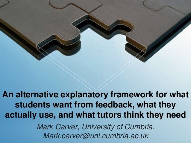 An alternative explanatory framework for what students want from feedback, what they actually use, and what tutors think t...