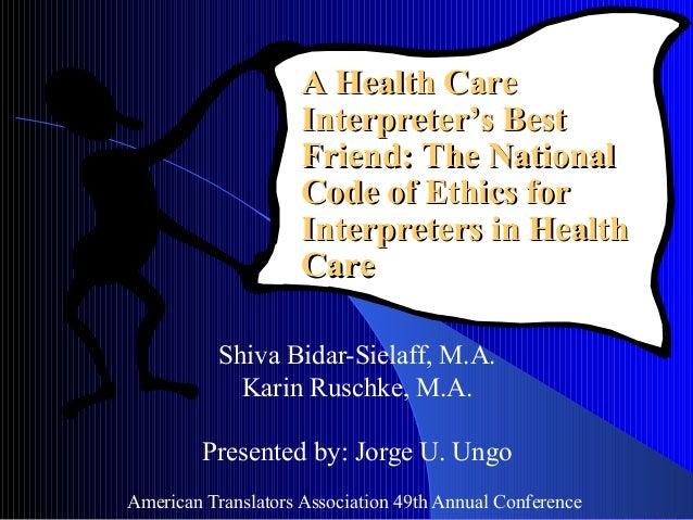 Shiva Bidar-Sielaff, M.A. Karin Ruschke, M.A. Presented by: Jorge U. Ungo American Translators Association 49th Annual Con...