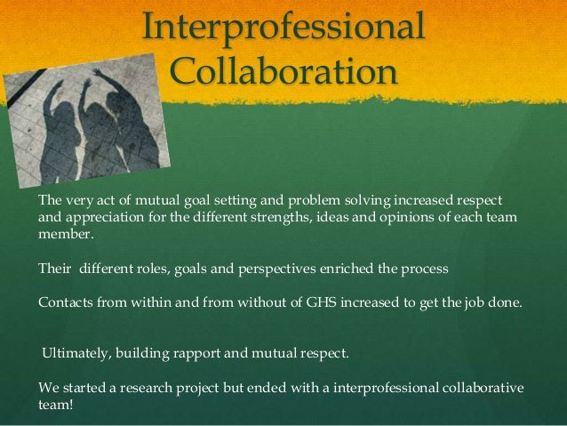 """interprofessional collaboration assignment Interprofessional collaboration collaborative practice occurs, according to the world health organization, """"when multiple health workers from different professional backgrounds provide comprehensive services by working with patients, their families, caregivers and communities to deliver the highest quality of care across."""
