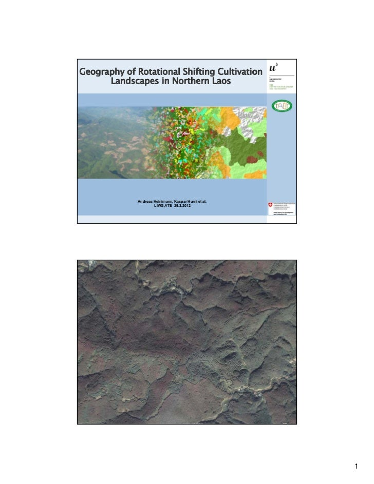 Geography of Rotational Shifting Cultivation      Landscapes in Northern Laos              Andreas Heinimann, Kaspar Hurni...