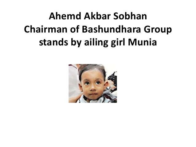 Ahemd Akbar SobhanChairman of Bashundhara Group   stands by ailing girl Munia