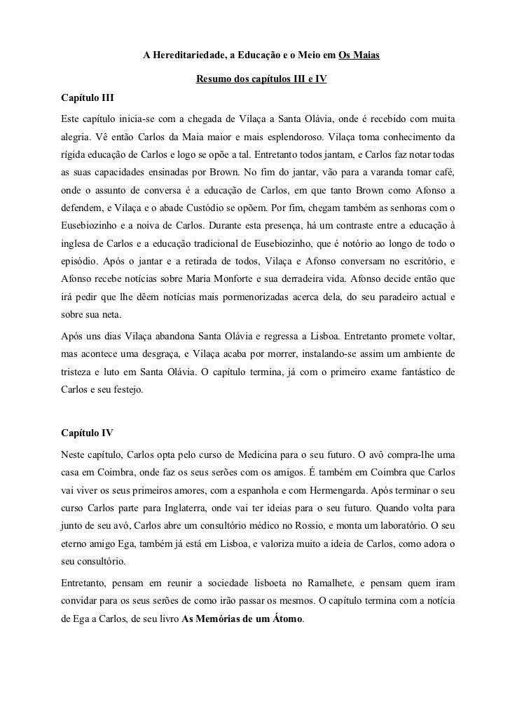 A Hereditariedade, a Educação e o Meio em Os Maias                                 Resumo dos capítulos III e IVCapítulo I...