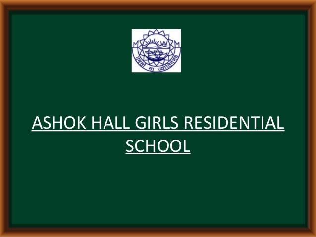 ASHOK HALL GIRLS RESIDENTIAL SCHOOL