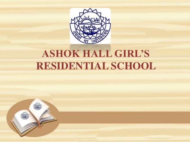 ASHOK HALL GIRL'S RESIDENTIAL SCHOOL