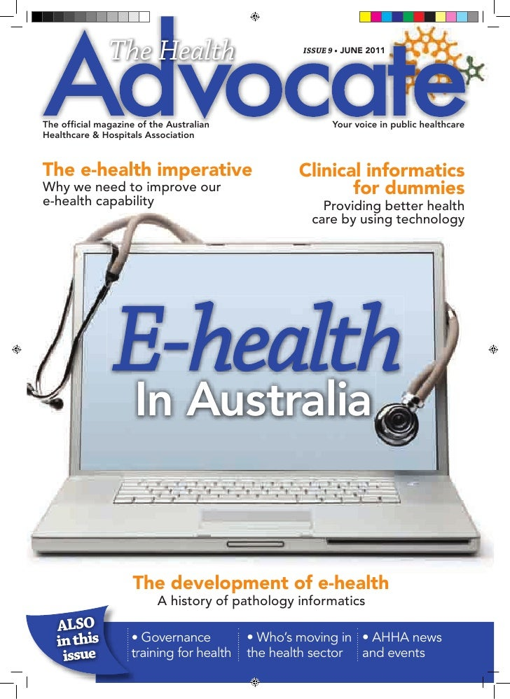 The Health                         ISSUE 9 • JUNE 2011The official magazine of the Australian                 Your voice i...